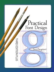 Practical Font Design, Third Edition Plus eBook by David Bergsland