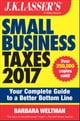 J.K. Lasser's Small Business Taxes 2017 - Your Complete Guide to a Better Bottom Line ebook by Barbara Weltman
