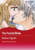 The Forced Bride (Harlequin Comics) - Harlequin Comics ebook by Sara Craven, Natsue Ogoshi