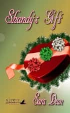 Shandy's Gift ebook by Sara Dean, TBD