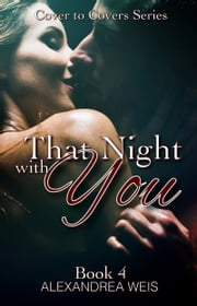 That Night with You ebook by Alexandrea Weis
