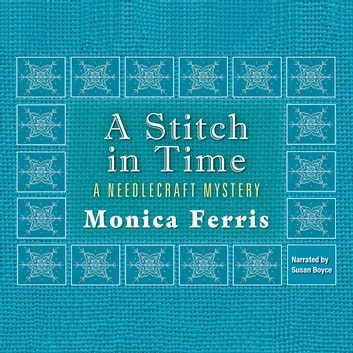 A Stitch in Time audiobook by Monica Ferris