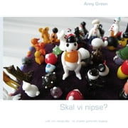 Skal vi nipse? eBook by Anny Green