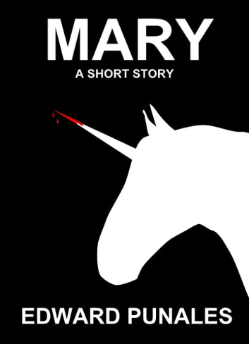 Mary: A Short Story ebook by Edward Punales