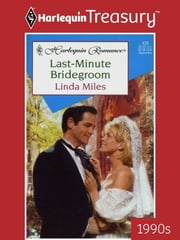Last-Minute Bridegroom ebook by Linda Miles