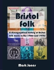 Bristol Folk ebook by Mark Jones