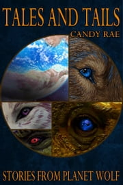 Tales and Tails ebook by Candy Rae