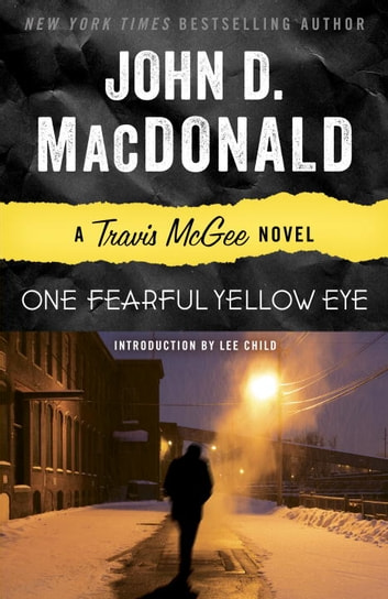 One Fearful Yellow Eye - A Travis McGee Novel ekitaplar by John D. MacDonald