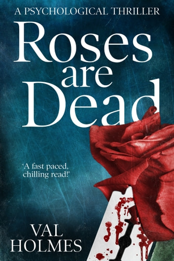 Roses are Dead ebook by Valerie Holmes