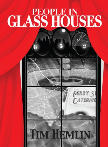 People in Glass Houses ebook by Tim Hemlin