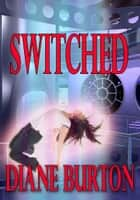 Switched ebook by Diane Burton