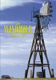 The Windmill ebook by Stephen M. Taylor
