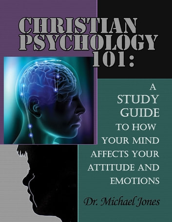 Christian Psychology 101 ebook by Dr. Michael Jones