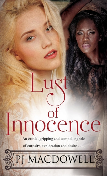 Lust of Innocence ebook by PJ MacDowell