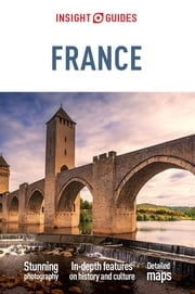 Insight Guides: France ebook by Insight Guides