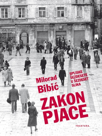 Zakon Pjace ebook by Milorad Bibić