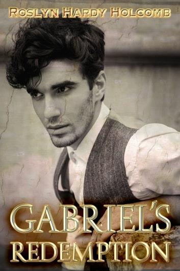 Gabriel's Redemption ebook by Roslyn Hardy Holcomb