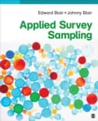 Applied Survey Sampling ebook by Johnny Blair, Dr. Edward Blair