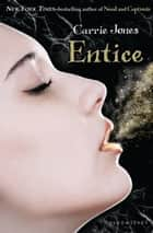 Entice ebook by Carrie Jones