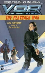 Vor: The Playback War ebook by Lisa Smedman