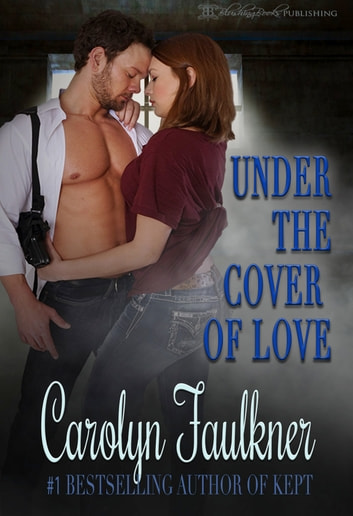 Under The Cover Of Love Ebook By Carolyn Faulkner 9781612581545