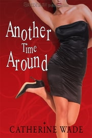 Another Time Around ebook by Catherine Wade