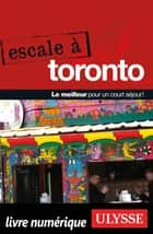 Escale à Toronto ebook by Collectif
