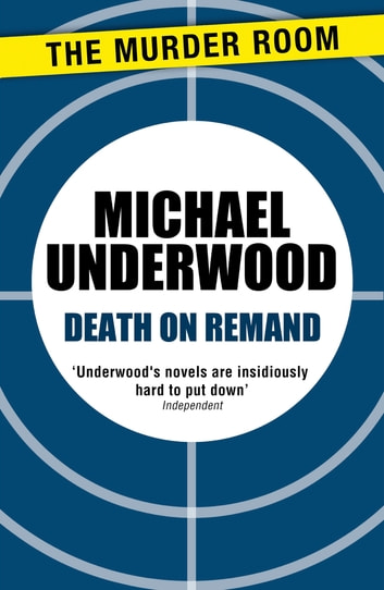 Death on Remand eBook by Michael Underwood