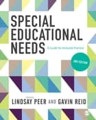 Special Educational Needs ebook by Lindsay Peer,Gavin Reid
