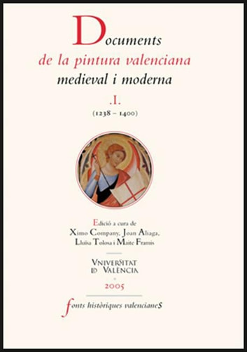 Documents de la pintura valenciana medieval i moderna I (1238-1400) eBook by VV.AA.