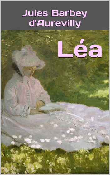 Léa ebook by Jules Barbey d'Aurevilly