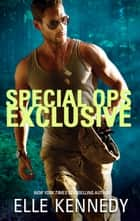 Special Ops Exclusive ebook by Elle Kennedy