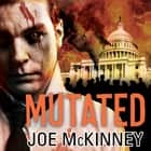 Mutated audiobook by Joe McKinney