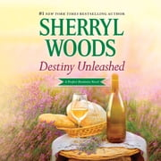 Destiny Unleashed audiobook by Sherryl Woods