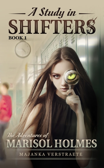 A Study In Shifters ebook by Majanka Verstraete