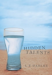 Hidden Talents ebook by L E Dahlke