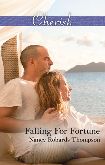 Falling For Fortune 電子書 by Nancy Robards Thompson