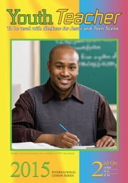 Youth Teacher - 3rd Quarter 2015 ebook by Susan K. Gardner