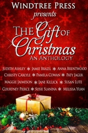 The Gift of Christmas ebook by Maggie Lynch, Susie Slanina, Melissa Yuan-Innes,...