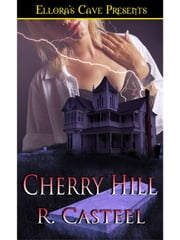 Cherry Hill ebook by R. Casteel