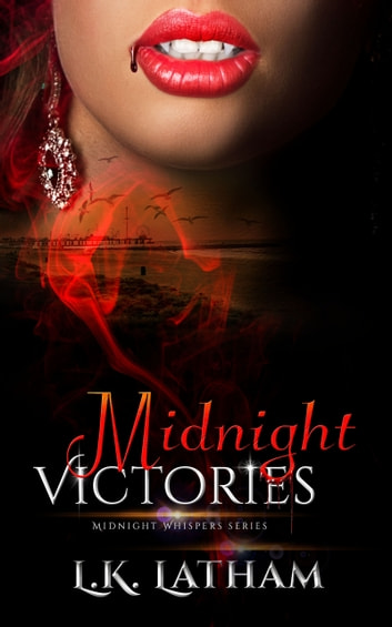 Midnight Victories ebook by L.K. Latham