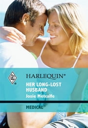 Her Long-Lost Husband ebook by Josie Metcalfe