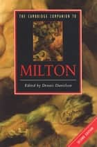 The Cambridge Companion to Milton 電子書 by Dennis Danielson