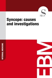 Syncope: Causes and Investigations ebook by Sics Editore