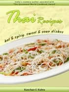 Thai Recipes ebook by Kanchan Kabra
