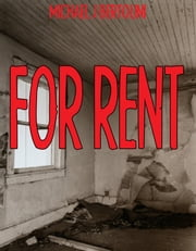For Rent ebook by Michael Bertolini