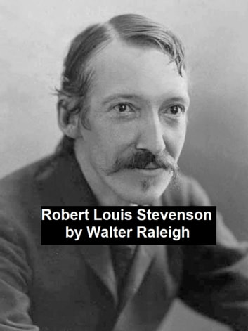 Robert Louis Stevenson ebook by Walter Raleigh