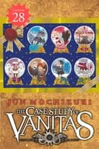 The Case Study of Vanitas, Chapter 28 ebook by Jun Mochizuki