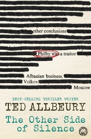 The Other Side of Silence - The classic spy thriller, inspired by actual events ebook by Ted Allbeury