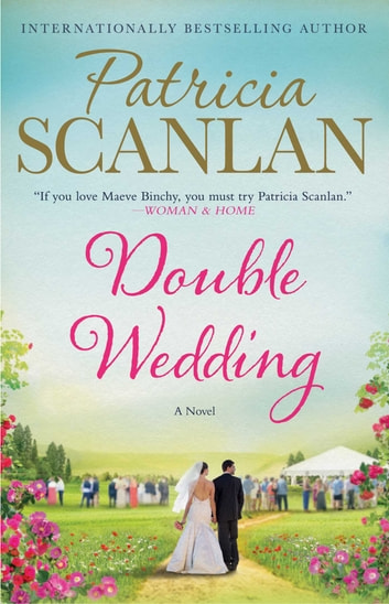 Double Wedding - A Novel ebook by Patricia Scanlan
